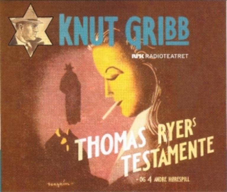 Knut Gribb : Thomas Ryers testamente