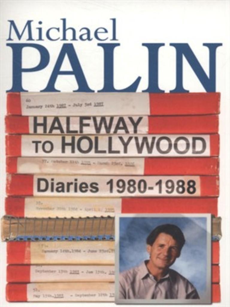 Halfway to Hollywood : diaries 1980-1988