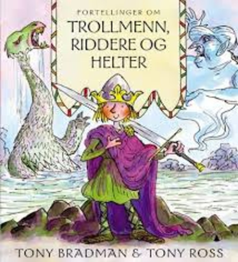 Fortellinger om trollmenn, riddere og helter