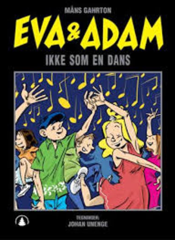 Eva & Adam : Ikke som en dans