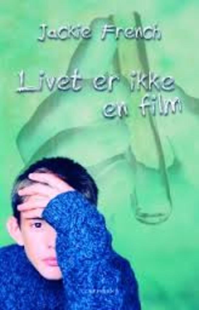 Livet er ikke en film