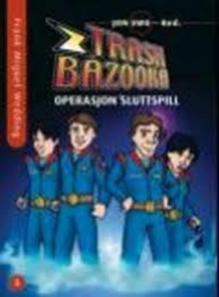 Trash Bazooka : femte bok: Operasjon sluttspill