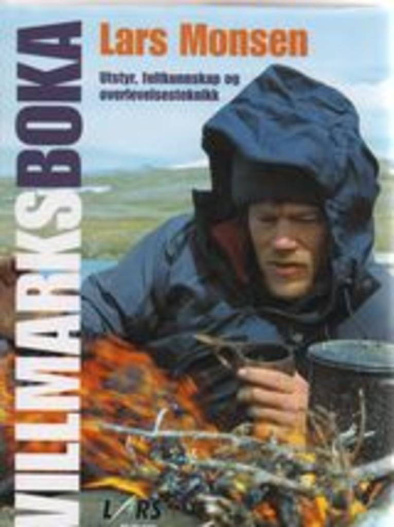 Villmarksboka : utstyr, feltkunnskap og overlevelsesteknikk