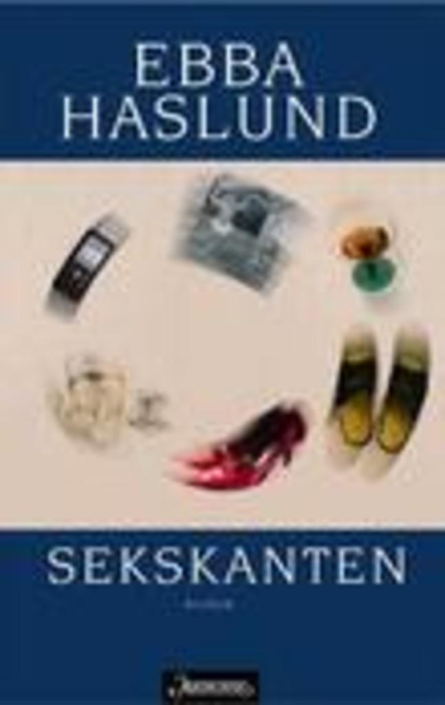Sekskanten : roman