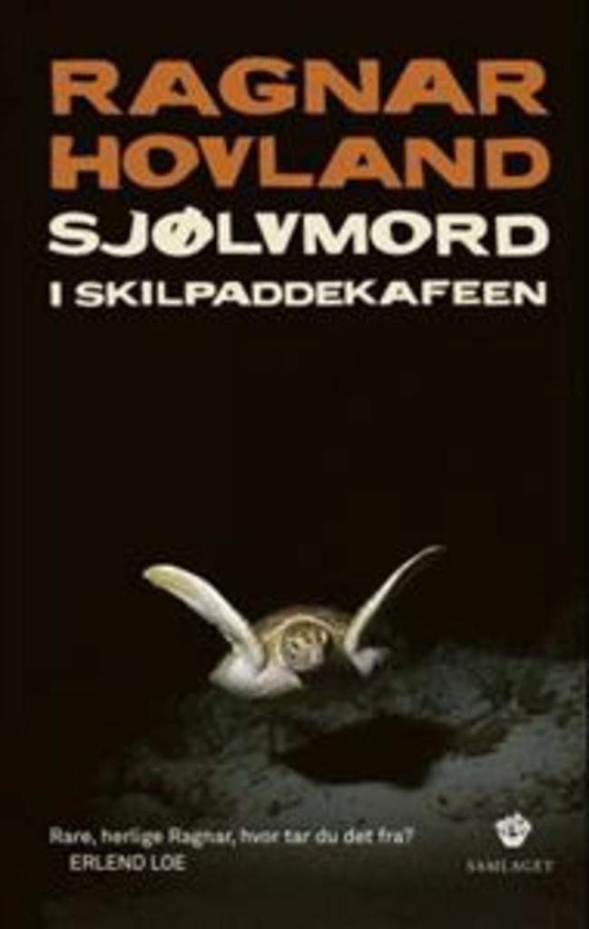 Sjølvmord i Skilpaddekaféen : prosa