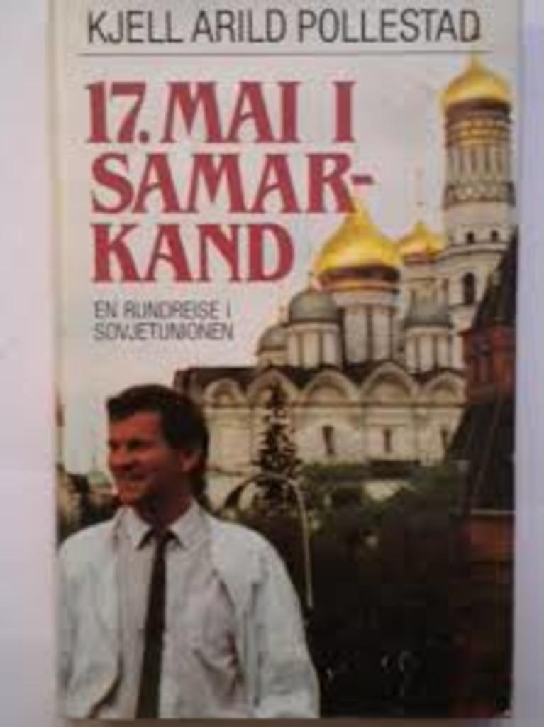 17. mai i Samarkand : en rundreise i Sovjetunionen