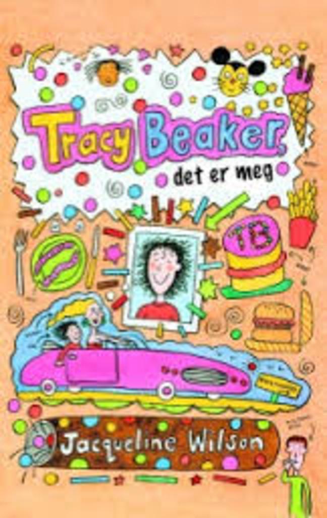 Tracy Beaker, det er meg