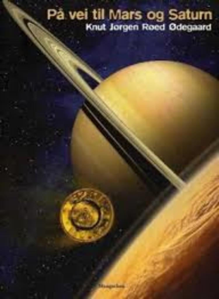 På vei til Mars og Saturn