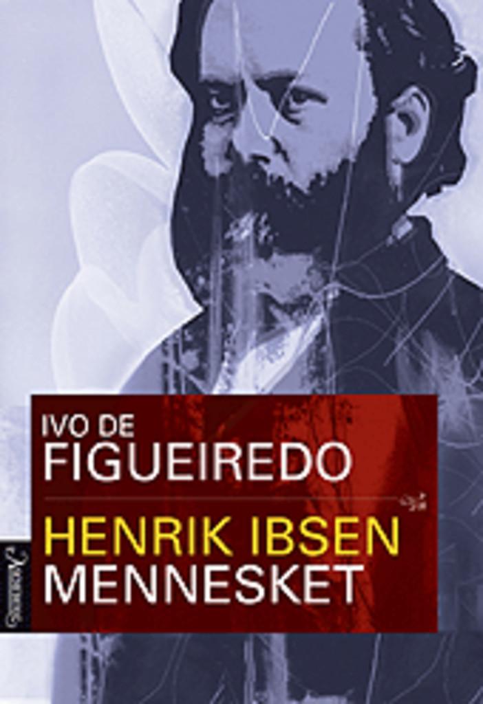 Henrik Ibsen (1) . [B.1] . Mennesket