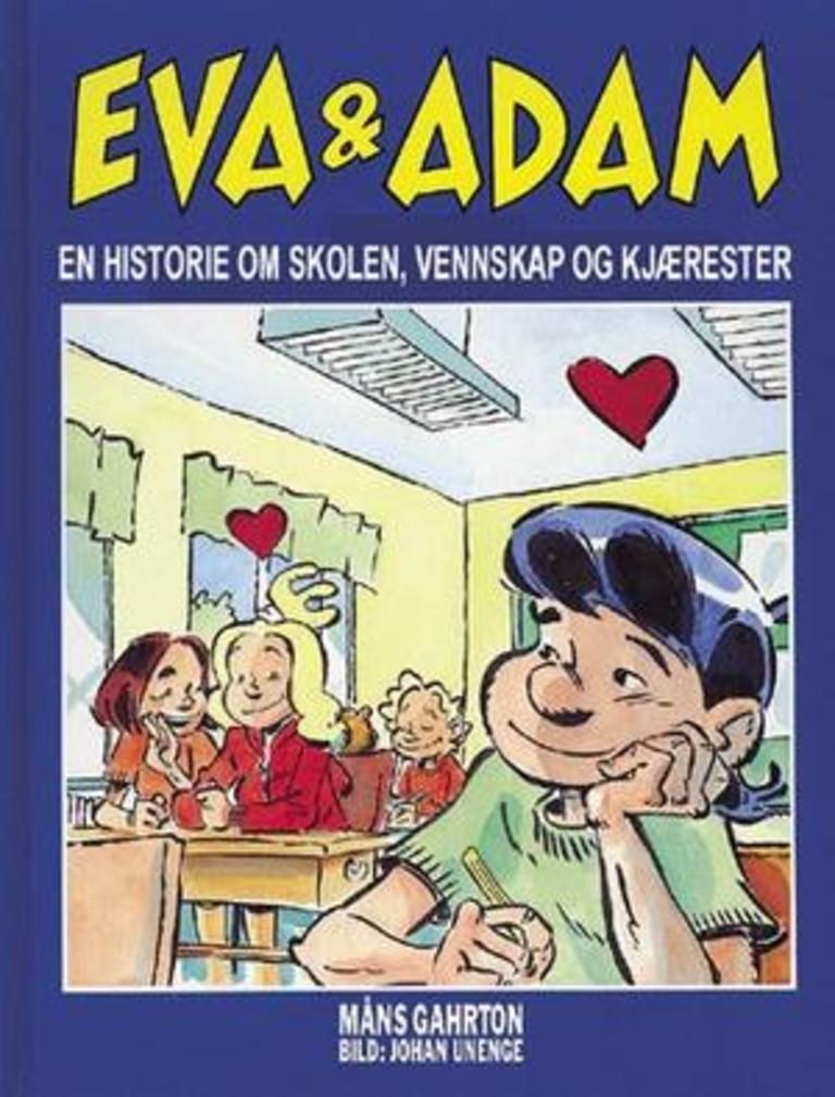 Eva & Adam : en historie om venner, skolen og forelskelser . 1