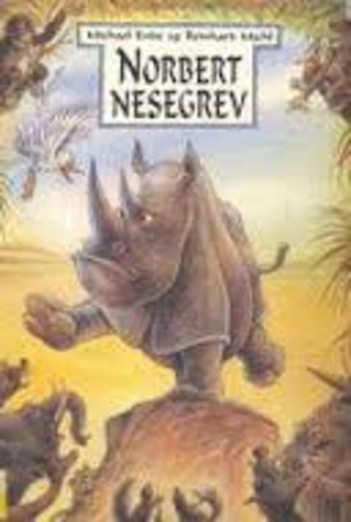 Norbert Nesegrev : eller det nakne neshornet