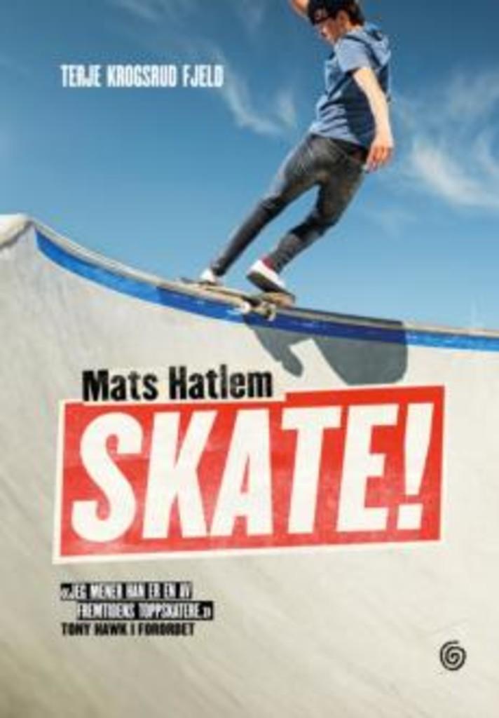 Mats Hatlem. Skate!