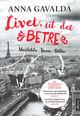 Omslagsbilde:Livet, til det betre : Mathilde, Yann, Billie : tre portrett