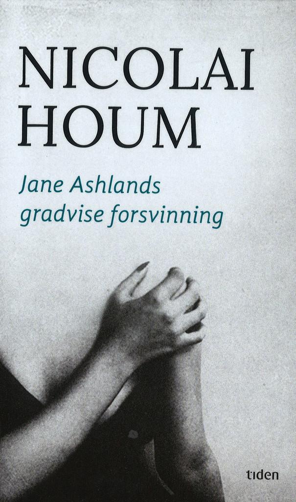 Jane Ashlands gradvise forsvinning : roman