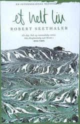 Et helt liv av Robert Seethaler (2016)