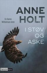 I støv og aske av Anne Holt (2016)
