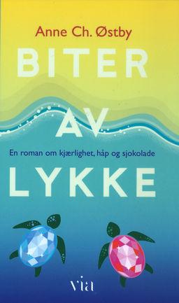 Biter av lykke : en roman om kjærlighet, håp og sjokolade