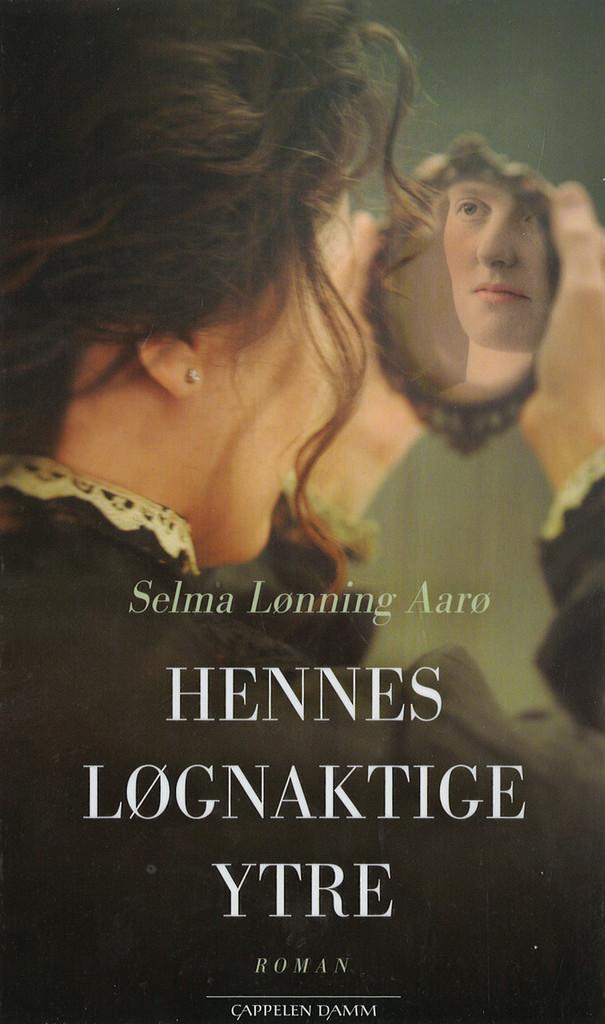 Hennes løgnaktige ytre : en roman om Anna Munch