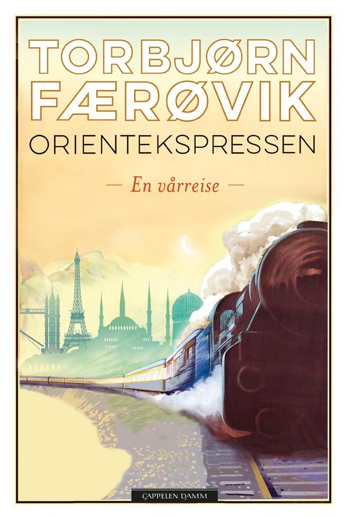 Orientekspressen : en vårreise