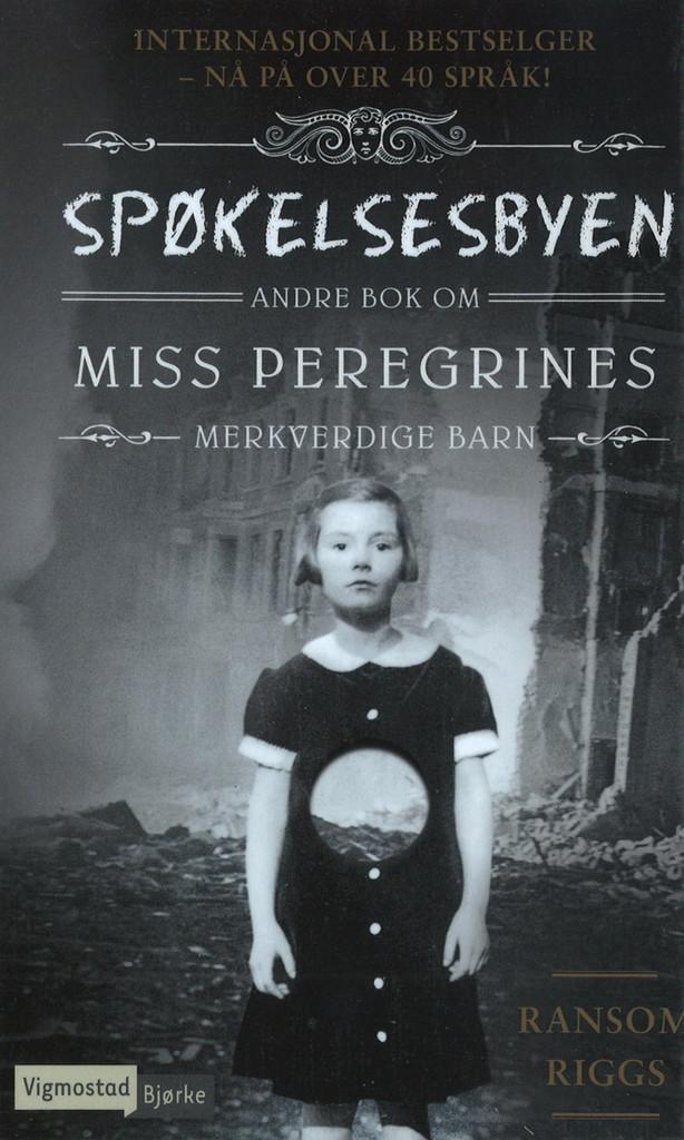 Spøkelsesbyen : andre bok om Miss Peregrines merkverdige barn