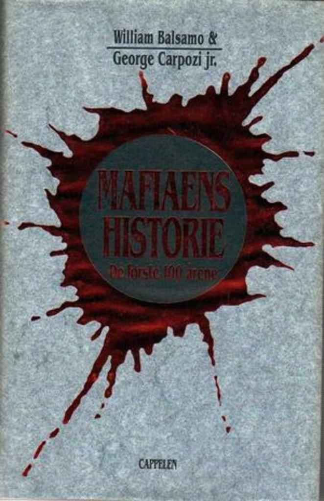 Mafiaens historie : de første hundre årene
