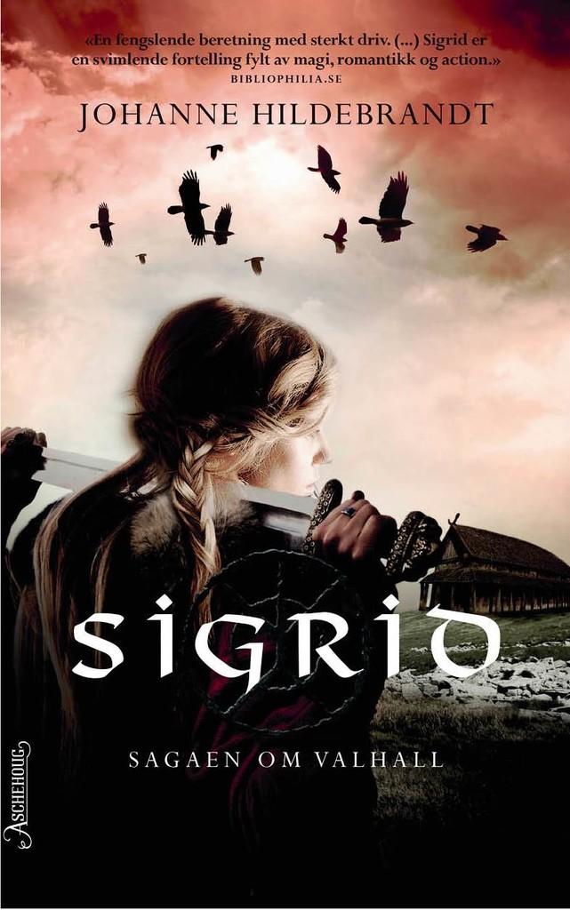 Sigrid : Sagaen om Valhall . 1