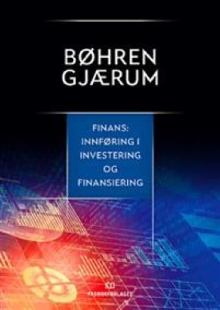 Finans : innføring i investering og finansiering