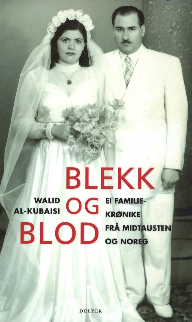 Blekk og blod : ei familiekrønike frå Midtausten og Noreg