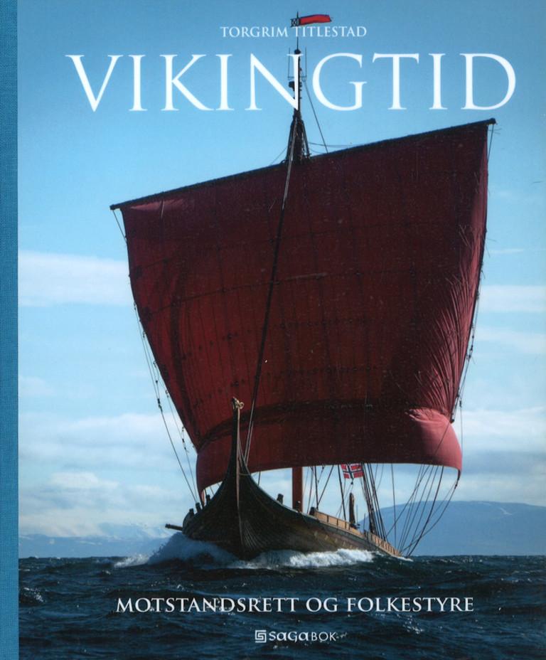 Vikingtid, motstandsrett & folkestyre