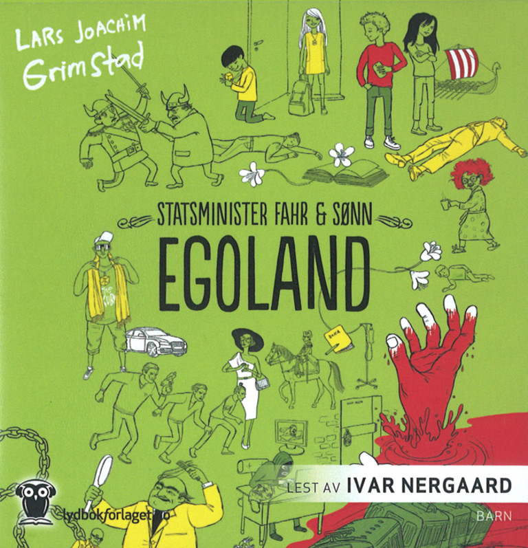 Egoland : Statsminister Fahr & sønn