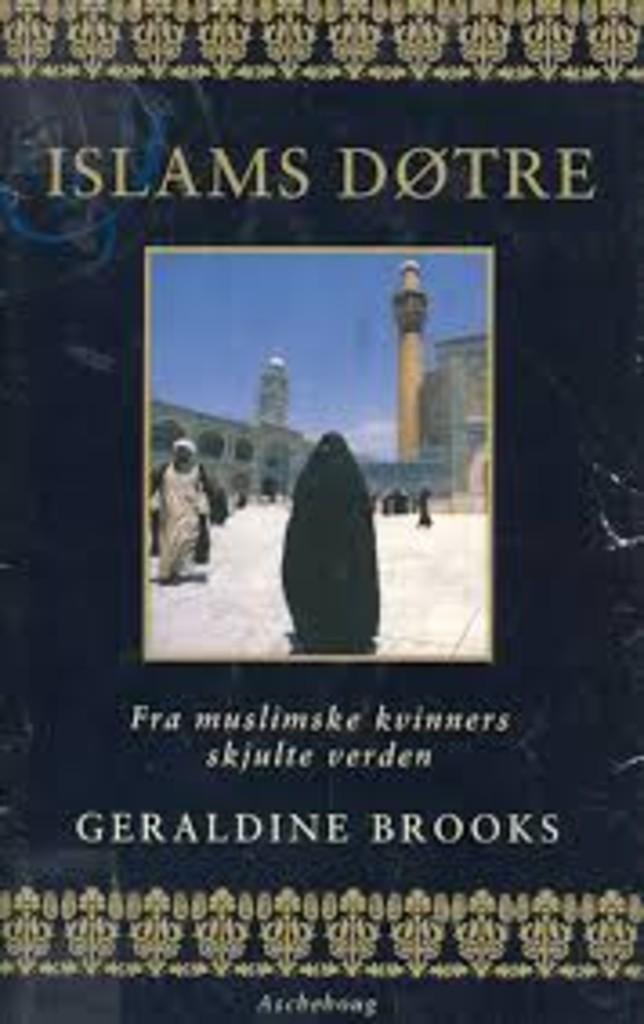 Islams døtre : om muslimske kvinners skjulte verden