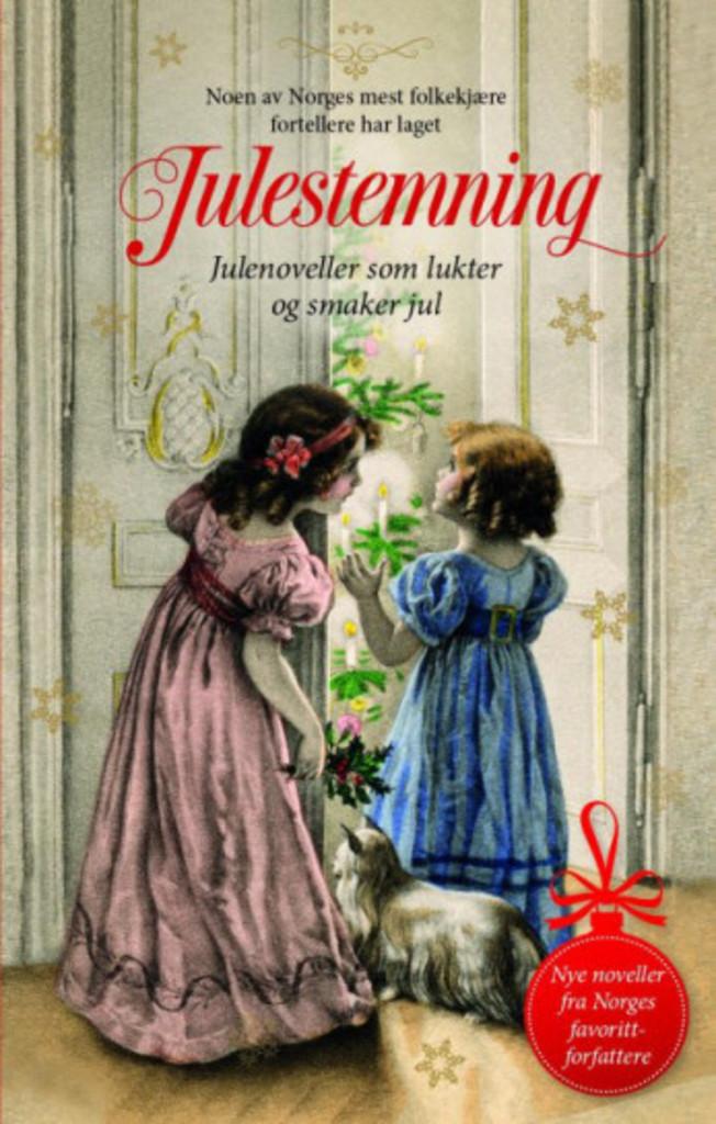 Julestemning : julenoveller som lukter og smaker jul