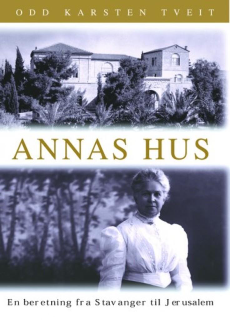 Annas hus : en beretning fra Stavanger til Jerusalem