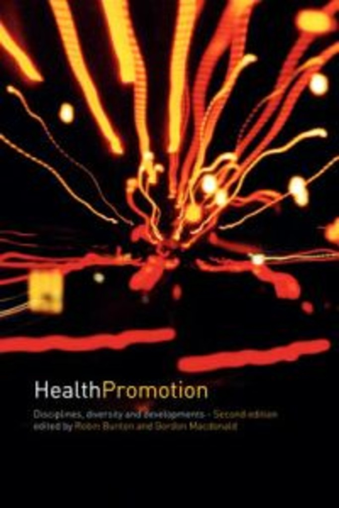 Health promotion : disciplines, diversity, and development