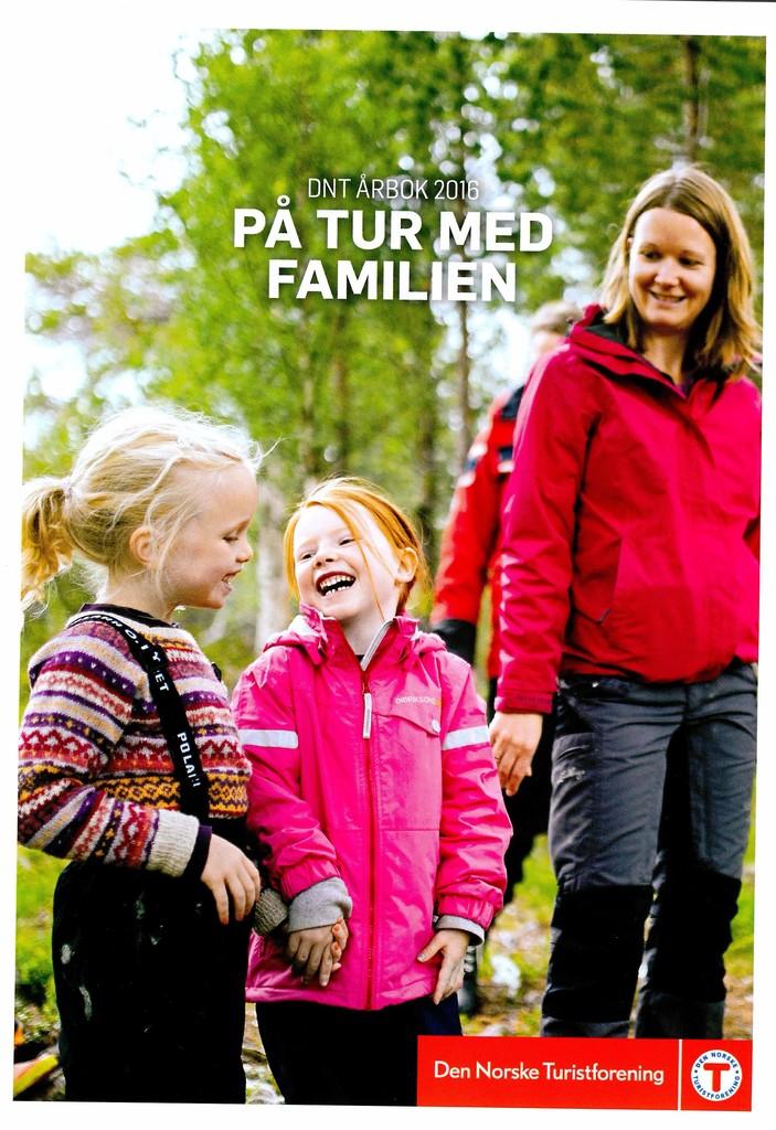 Den Norske Turistforening. Årbok 2016. På tur med familien