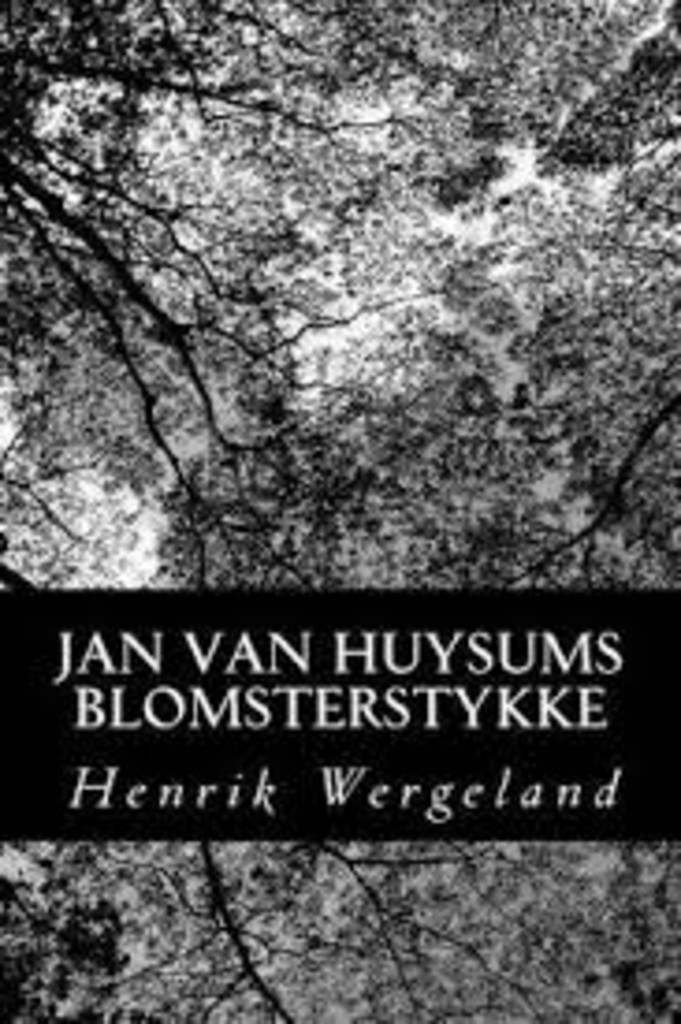 Jan van Huysums blomsterstykke : en buket til Fredrika Bremer