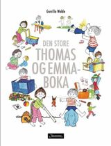 Den store Thomas og Emma-boka av Gunilla Wolde (2016)