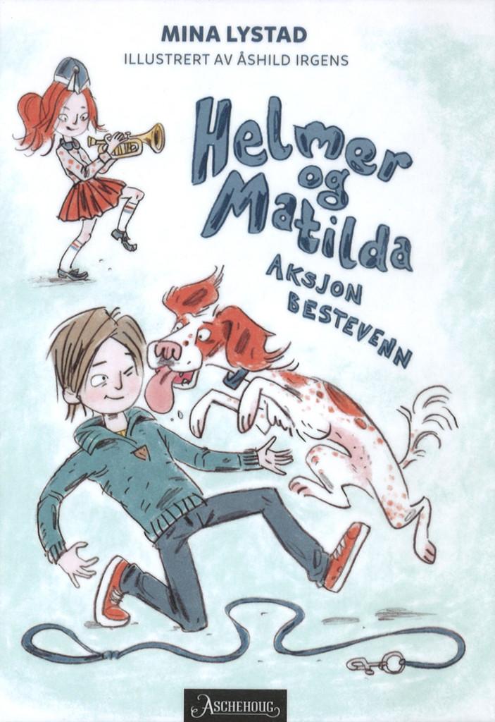 Helmer og Matilda : Aksjon bestevenn