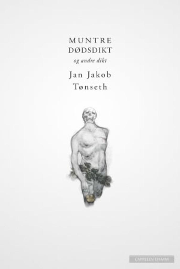 Muntre dødsdikt : og andre dikt