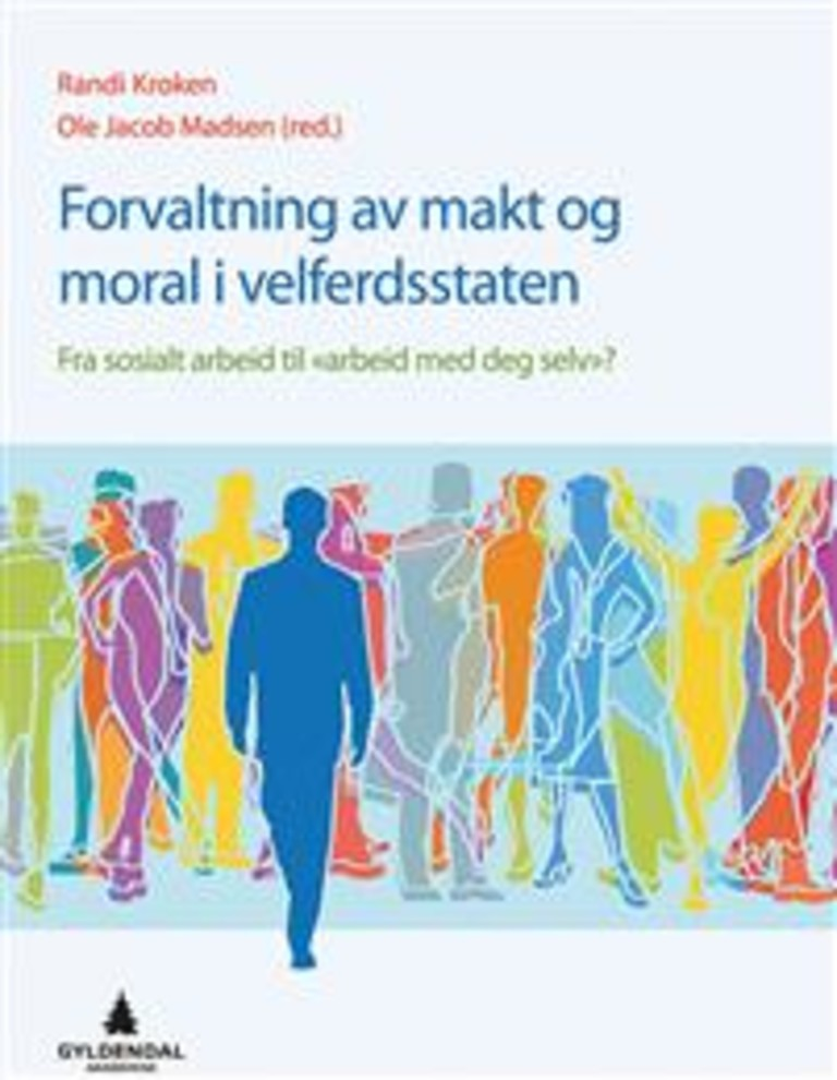 Forvaltning av makt og moral i velferdsstaten