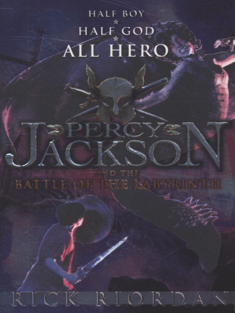 Percy Jackson and the battle of the labyrinth . 4