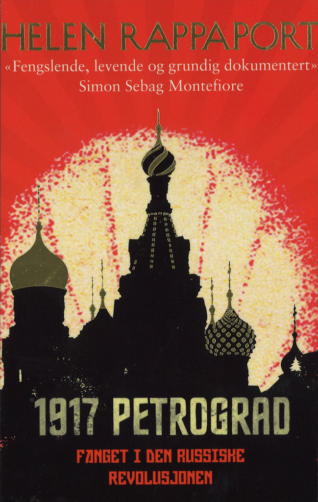 1917 Petrograd : fanget i den russiske revolusjonen