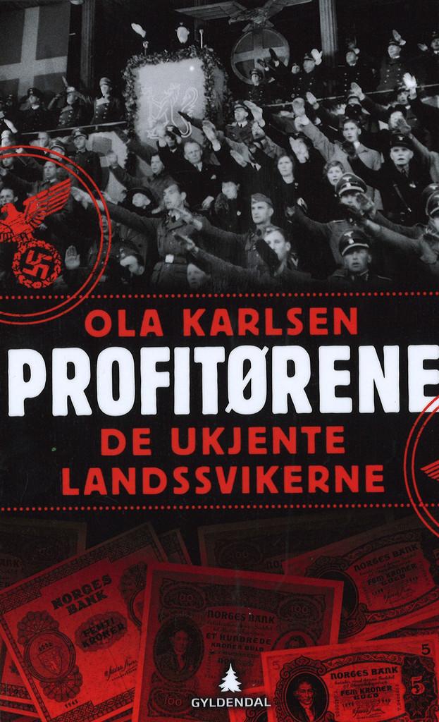 Profitørene : de ukjente landssvikerne