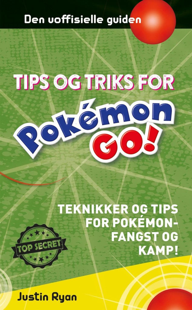 Tips og triks for PokeMon GO-spillere : Teknikker og tips for Pokemonfangst og kamp!