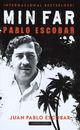 Omslagsbilde:Min far Pablo Escobar