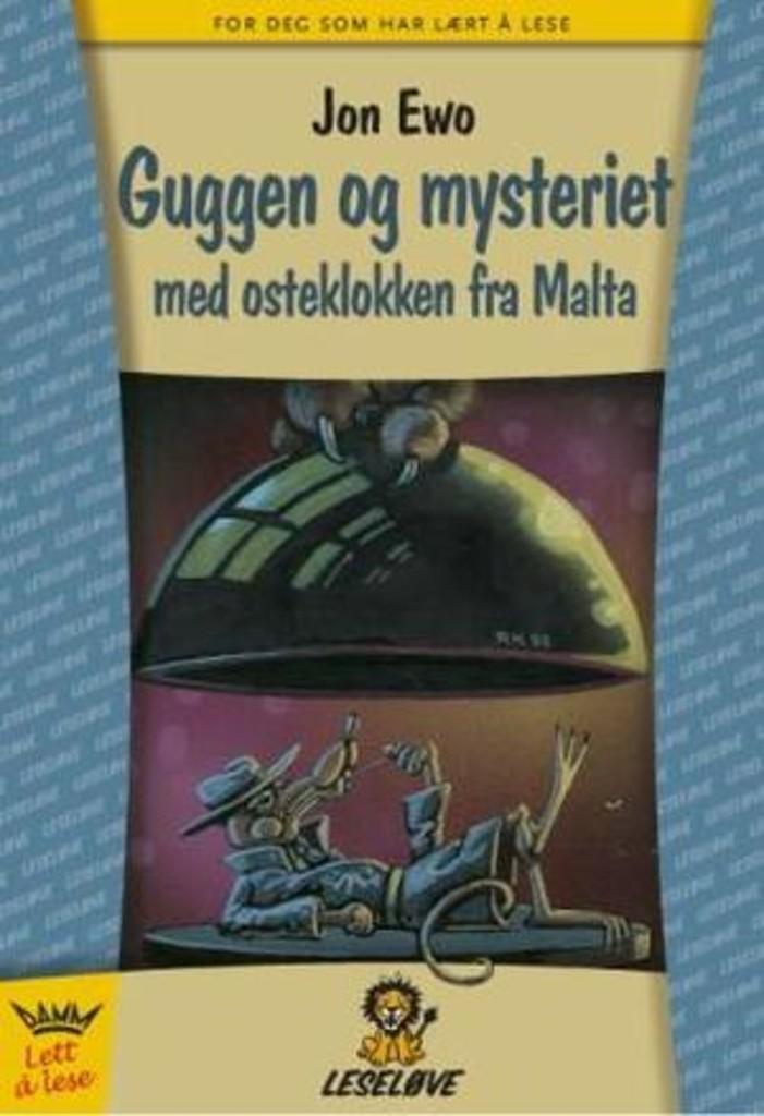 Mysteriet med osteklokken fra Malta : en sak for Guggen og Gine