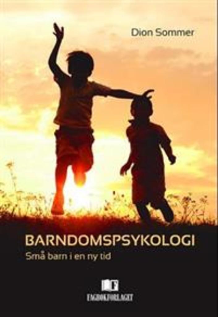 Barndomspsykologi : små barn i en ny tid