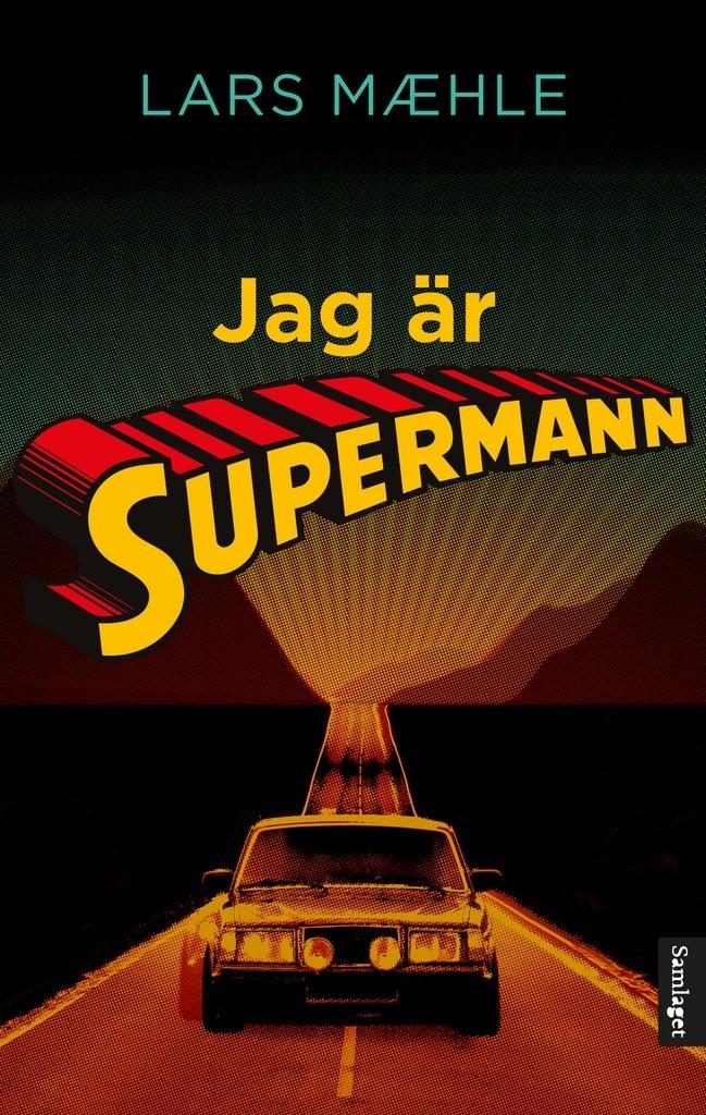 Jag ær supermann