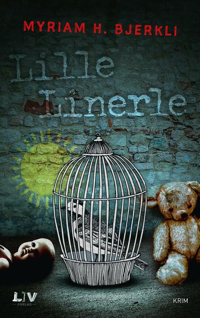 Lille linerle : kriminalroman