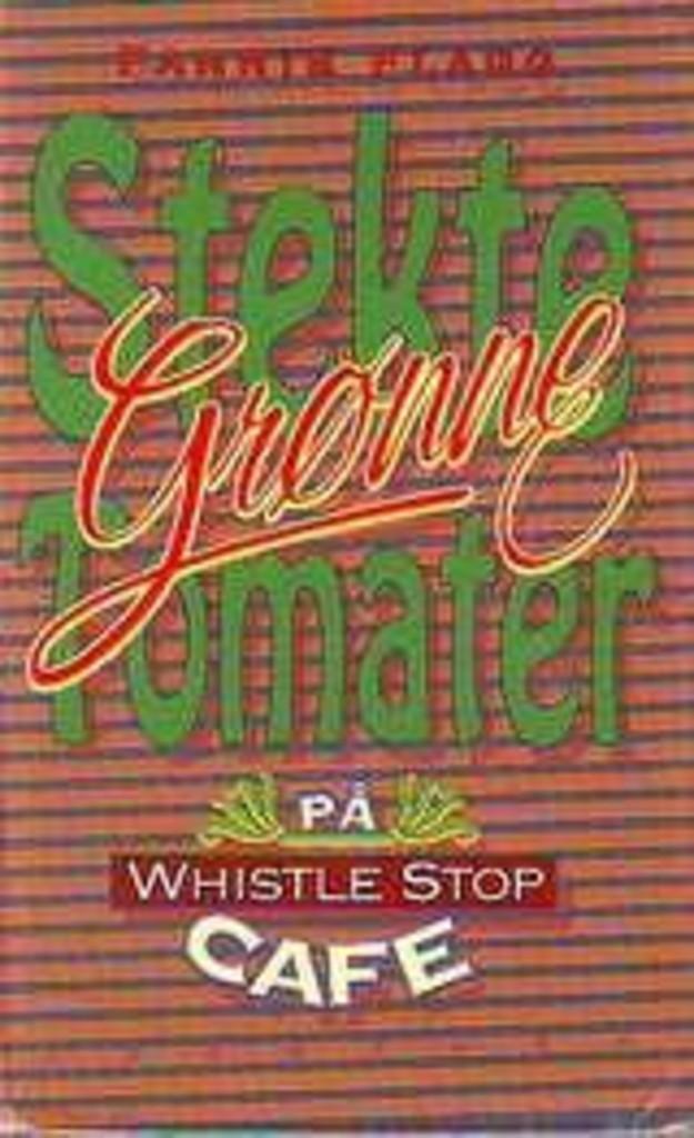 Stekte grønne tomater på Whistle Stop Cafe